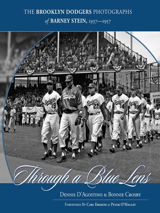 Through a Blue Lens (eBook): The Brooklyn Dodger Photographs of Barney Stein 1937-1957
