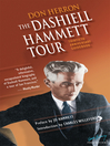The Dashiell Hammett Tour (eBook): Thirtieth Anniversary Guidebook