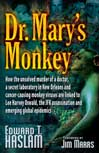 Dr. Mary's Monkey (eBook): How the Unsolved Murder of a Doctor, a Secret Laboratory in New Orleans and Cancer-Causing Monkey Vi