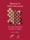 Silences in NGO Discourse (eBook): The Role and Future of NGOs in Africa