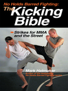 No Holds Barred Fighting:  the Kicking Bible (eBook): Strikes for MMA and the Street