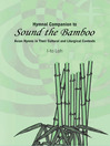Hymnal Companion to Sound the Bamboo (eBook): Asian Hymns in Their Cultural and Liturgical Contexts