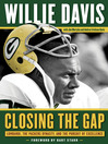 Closing the Gap (eBook): Lombardi, the Packers Dynasty, and the Pursuit of Excellence
