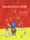 Some Kids Just Can't Sit Still! (eBook)