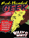 Red Headed Geek (eBook): My Short and Painful Career as a Rasslin' Manager