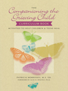 The Companioning the Grieving Child Curriculum Book (eBook): Activities to Help Children and Teens Heal
