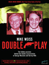 Double Play (eBook): The Hidden Passions Behind the Double Assassination of George Moscone and Harvey Milk