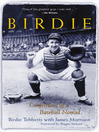 Birdie (eBook): Confessions of a Baseball Nomad