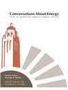 Conversations about Energy (eBook): How the Experts See America's Energy Choices