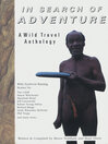 In Search of Adventure (eBook): A Wild Travel Anthology