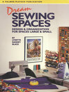 Dream Sewing Spaces (eBook): Design & Organization for Spaces Large & Small