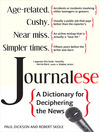 Journalese (eBook): A Dictionary for Deciphering the News