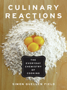 Culinary Reactions (eBook): The Everyday Chemistry of Cooking