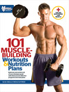 101 Muscle-Building Workouts & Nutrition Plans (eBook)