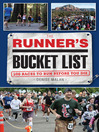 The Runner's Bucket List (eBook): 200 Races to Run Before You Die