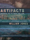 Artifacts (eBook): Memories Out of Space and Time