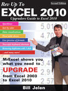 Rev Up to Excel 2010 (eBook): Upgraders Guide to Excel 2010