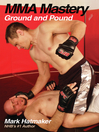 MMA Mastery (eBook): Ground and Pound