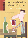 How to Drink a Glass of Wine (eBook)
