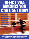 Office VBA Macros You Can Use Today (eBook): Over 100 Amazing Ways to Automate Word, Excel, PowerPoint, Outlook, and Access