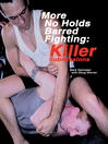 More No Holds Barred Fighting (eBook): Killer Submissions