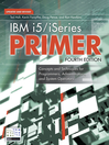 IBM i5/iSeries Primer (eBook): Concepts and Techniques for Programmers, Administrators, and System Operators
