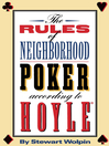 The Rules of Neighborhood Poker According to Hoyle (eBook)