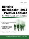 Running QuickBooks 2014 Premier Editions (eBook): The Only Definitive Guide to the Premier Editions