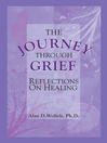 The Journey Through Grief (eBook): Reflections on Healing