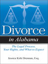 Divorce in Alabama (eBook): The Legal Process, Your Rights, and What to Expect