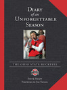 Diary of an Unforgettable Season (eBook): 2006 Ohio State Buckeyes