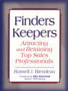 Finders Keepers (eBook): Attracting and Retaining Top Sales Professionals