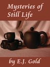 Mysteries of Still Life (eBook)