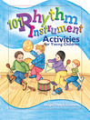 101 Rhythm Instrument Activities for Young Children (eBook)
