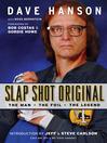Slap Shot Original (eBook): The Man, the Foil, and the Legend