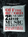Off the Record (eBook): 25 Years of Music Street Press
