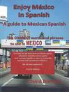 Enjoy Mexico in Spanish (eBook)