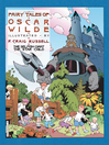 Fairy Tales of Oscar Wilde, Volume 1--The Selfish Giant/The Star Child (eBook): The Selfish Giant/The Star Child