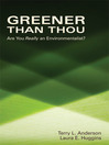 Greener than Thou (eBook): Are You Really An Environmentalist?