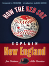 How the Red Sox Explain New England (eBook)