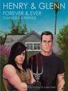 Henry & Glenn Forever & Ever (eBook)