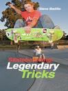 Skateboarding (eBook): Legendary Tricks