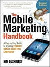 The Mobile Marketing Handbook (eBook): A Step-by-Step Guide to Creating Dynamic Mobile Marketing Campaigns