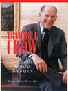 Trammell Crow (eBook): A Legacy in Real Estate Innovation