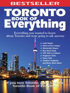 Toronto Book of Everything (eBook): Everything You Wanted to Know About Toronto and Were Going to Ask Anyway