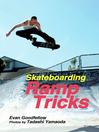 Skateboarding (eBook): Ramp Tricks