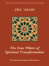 The Four Pillars of Spiritual Transformation (eBook): The Adornment of the Spiritually Transformed (Hilyat al-abdal)