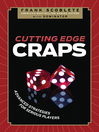 Cutting Edge Craps (eBook): Advanced Strategies for Serious Players