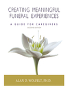 Creating Meaningful Funeral Experiences (eBook): A Guide for Caregivers