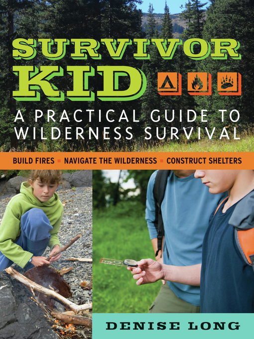 Survivor Kid (eBook): A Practical Guide to Wilderness Survival
